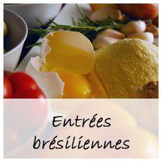 recettes du Brésil : entrées, plats, desserts