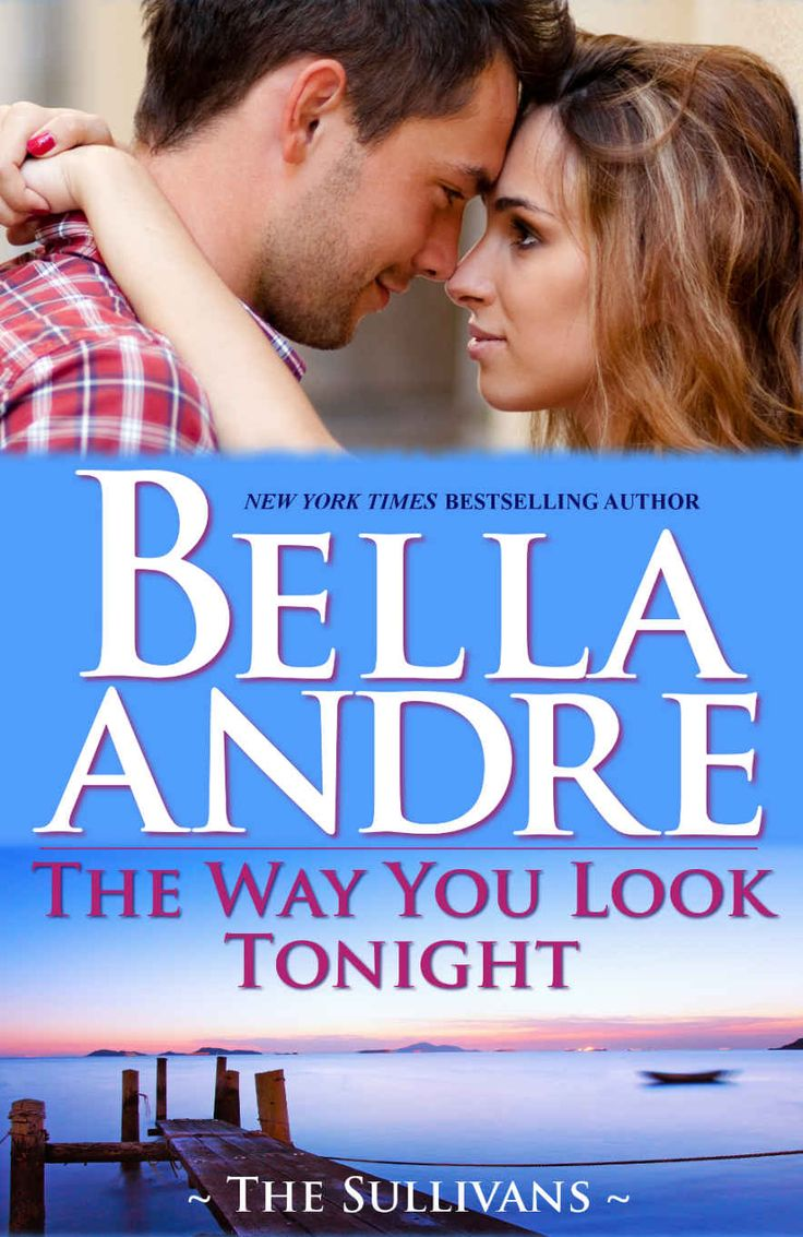 Free The Way You Look Tonight By Bella Andre Ebook  Freebie Giant  Get  Free Stuff Online