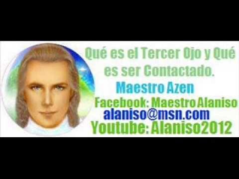Qué es el Tercer Ojo y Qué es ser Contactado- Maestro Azen
