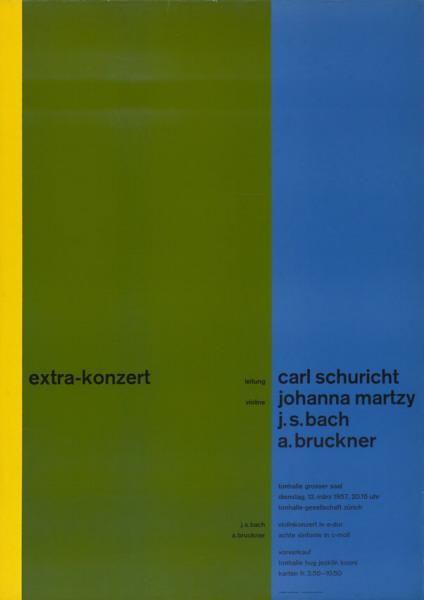 Extra-Konzert - Leitung Carl Schuricht - Violine Johanna Martzy - J. S. Bach - A. Bruckner-Plakat