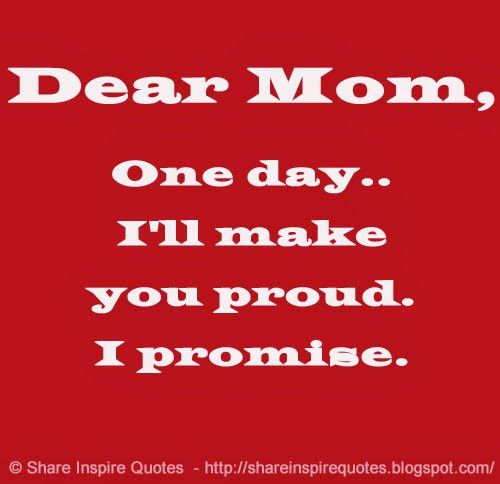 Make Your Mom Proud Quotes: Best 25+ Proud Mom Quotes Ideas On Pinterest