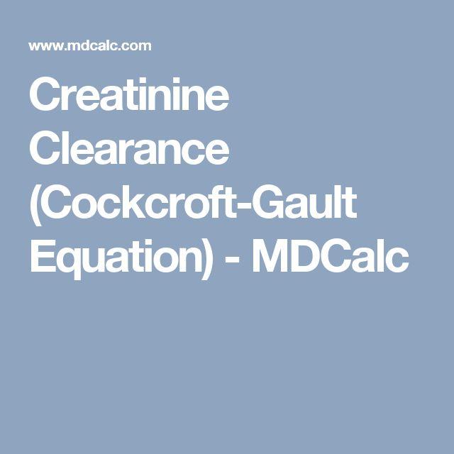 Creatinine Clearance (Cockcroft-Gault Equation) - MDCalc