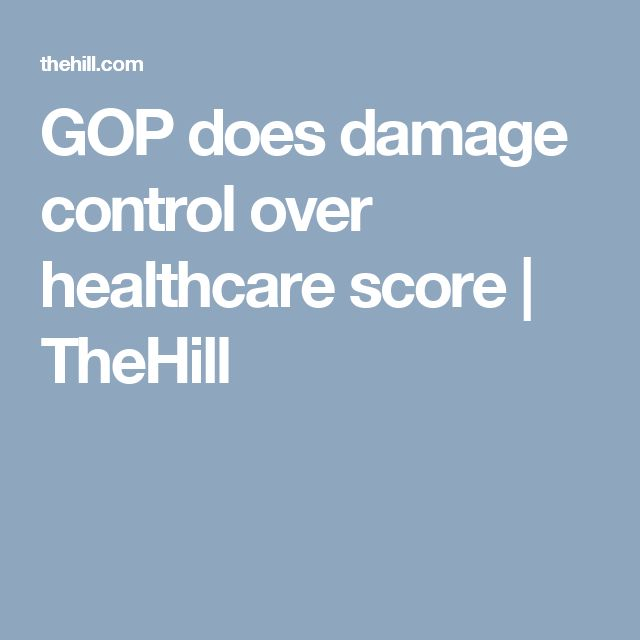 GOP does damage control over healthcare score | TheHill