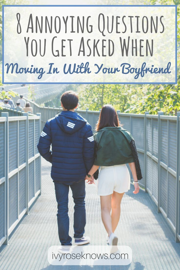 The 8 annoying questions you get asked when moving in with your boyfriend
