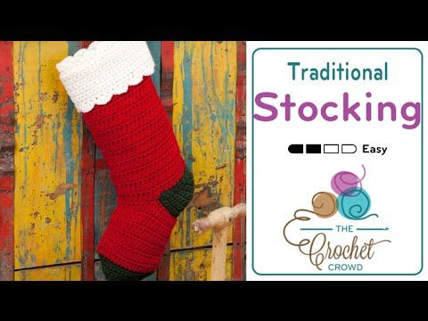 How to Crochet A Christmas Stocking: Traditional Christmas Stocking - YouTube