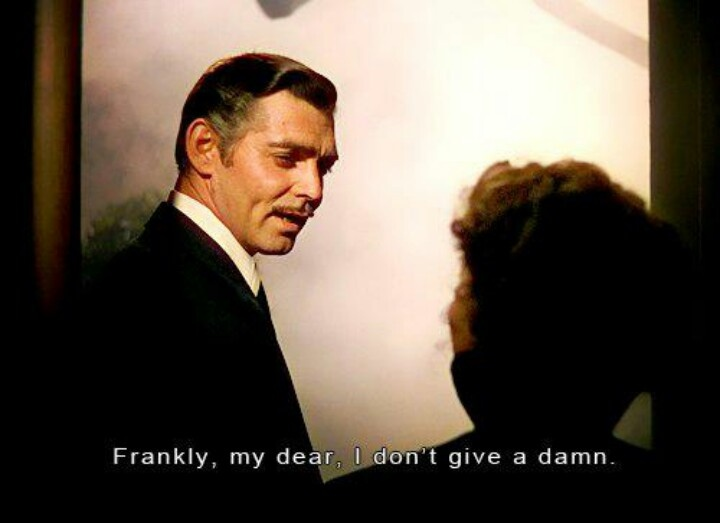Frankly my dear | GONE WITH THE WIND. MY FAV MOVIE EVER ...