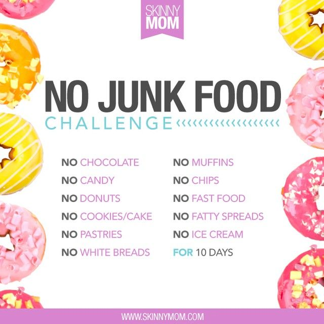 CAN YOU DO IT?! We challenge you to not eat ANY junk food for 10 DAYS! This includes muffins, chips, fast food and ice cream! Are you up for the challenge? COMMENT BELOW if you're in  We got this! #skinnymom #skinnymomchallenge #sugarfree #cleaneating