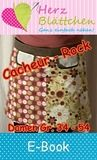 E-Book Cacheur - Rock, Damen Gr. 34 - Gr. 54 http://www.herzblaettchen.at/store