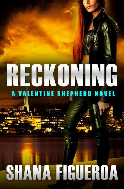RECKONING (Valentine Shepherd Book 3) by Shana Figueroa
