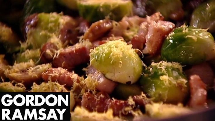 Brussels Sprouts with Pancetta and Chestnuts - Gordon Ramsay