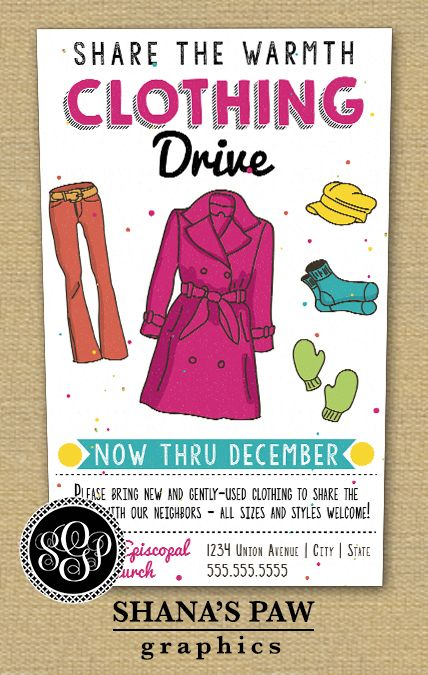 Use this colorful ShanasPaw.com Clothing Drive flyer ...