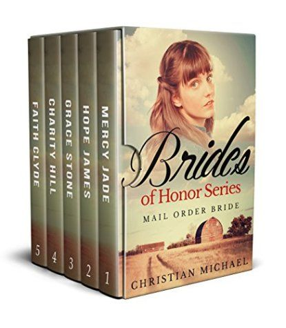Book Cover: Brides of Honor: Mail Order Bride by Christian Michael