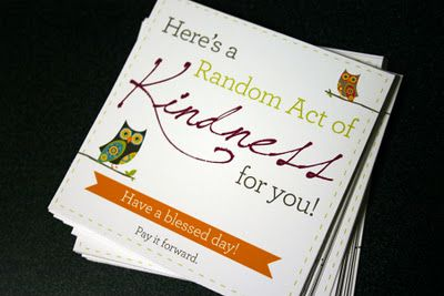 Random Acts Of Kindness~a blogger who did the Birthday Project mission too & made cute printables for others to do the same.  Will be printing these out to use & to remind me there are good people in the World doing RAOK :) Makes me happy!