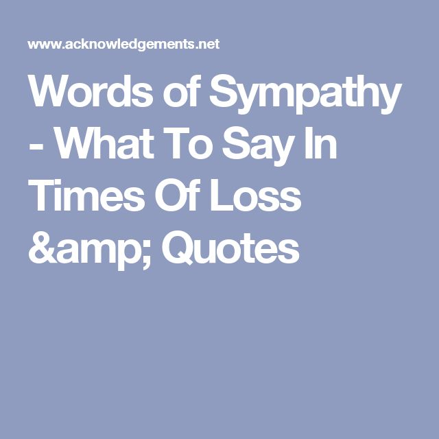 Words Of Sympathy New World: 191 Best Images About Quotes On Pinterest
