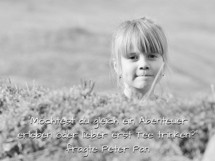 """""""Möchtest du gleich ein Abenteuer erleben oder lieber erst Tee trinken?"""" fragte Peter Pan. #PeterPan #Abenteuer #Kindergeburtstag"""