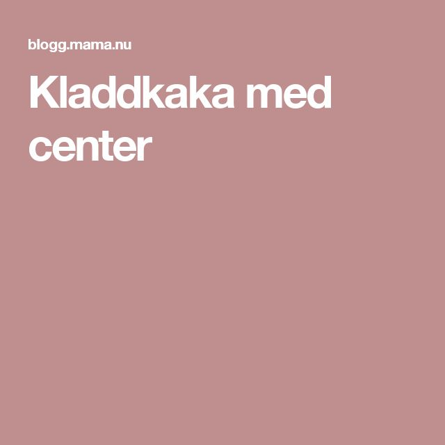 Kladdkaka med center