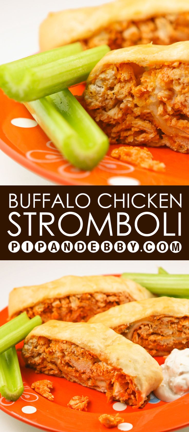 Buffalo Chicken Stromboli | Buffalo chicken wings wrapped up in a ...