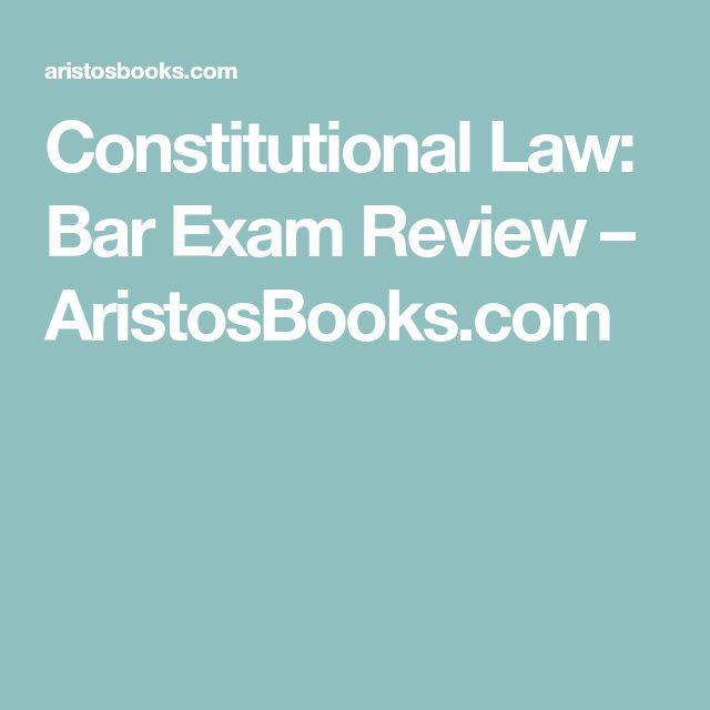 Constitutional Law: Bar Exam Review – AristosBooks.com