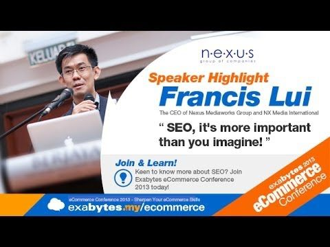 Exabytes eCommerce 2013 Speaker: Francis Lui