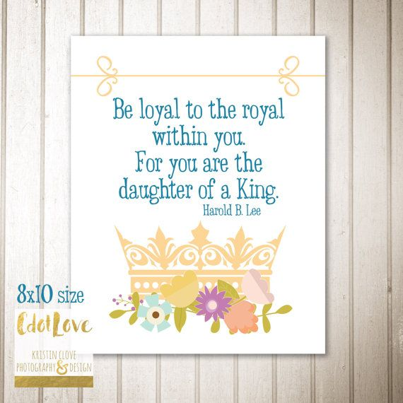 Be loyal to the royal within you 8x10 size Girls Camp by CdotLove