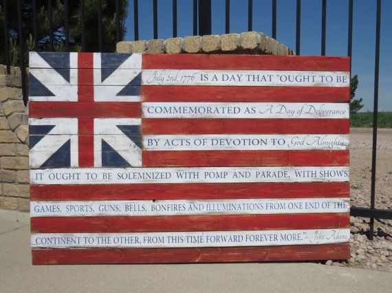 July 2nd 1776 quote by John  Adams painted on a rustic Grand Union Flag  by CherryCreekCrafts on Etsy.