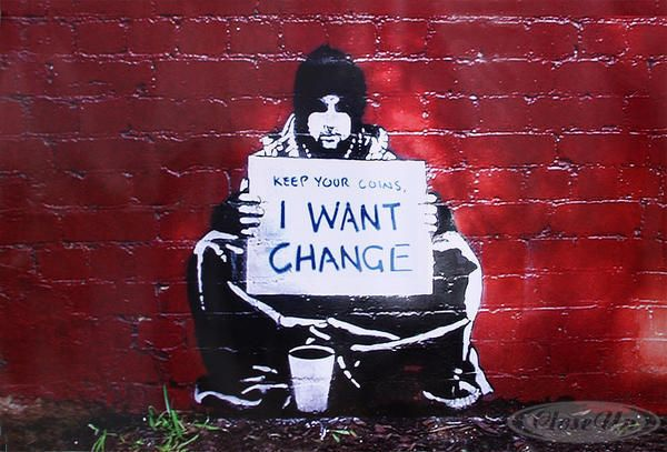 Banksy Poster Keep your coins I want change - + 1 gratis Überraschungsposter | eBay