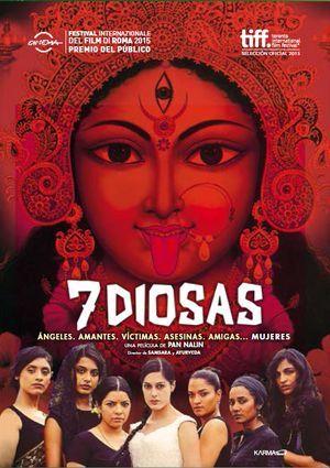 7 diosas / Pan Nalin.  En la idílica playa de Goa, Frieda, una fotógrafa de éxito, reúne a sus mejores amigas en la víspera de su boda. El grupo es un variopinto ejemplo de la moderna sociedad india: Nargis, la chica guapa; Su, empresaria y madre; Jo, aspirante a actriz de Bollywood; Pammy, ama de casa ....