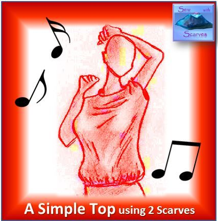 """Instructions on YouTube - """"Sew with Scarves: A Woman's, Simple Top using Two Scarves"""" The easiest of all! 2 scarves, 3 seams, one size fits all. Perfect for all levels of sewer."""