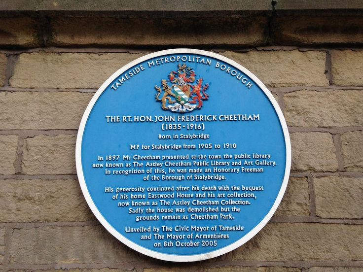 A blue plaque to John Frederick Cheetham, founder of Astley Cheetham Library and Gallery.