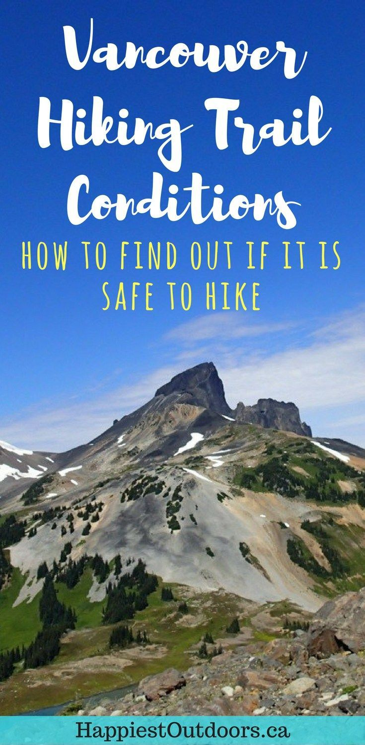 How to check hiking trail conditions for Vancouver. How to check hiking trail conditions in Vancouver, BC, Canada. Find out if your favourite Vancouver area trail is snow-free and safe to hike. Hiking trails in Vancouver, British Columbia. #hiking #Vancouver #BritishColumbia #Canada #BChiking