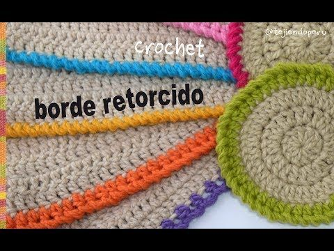 El borde más fácil a crochet: medio puntos y varetas retorcidas - Tejiendo Perú - YouTube