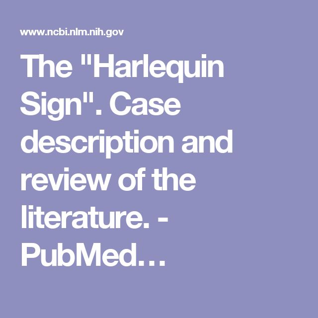 """The """"Harlequin Sign"""". Case description and review of the literature. - PubMed…"""
