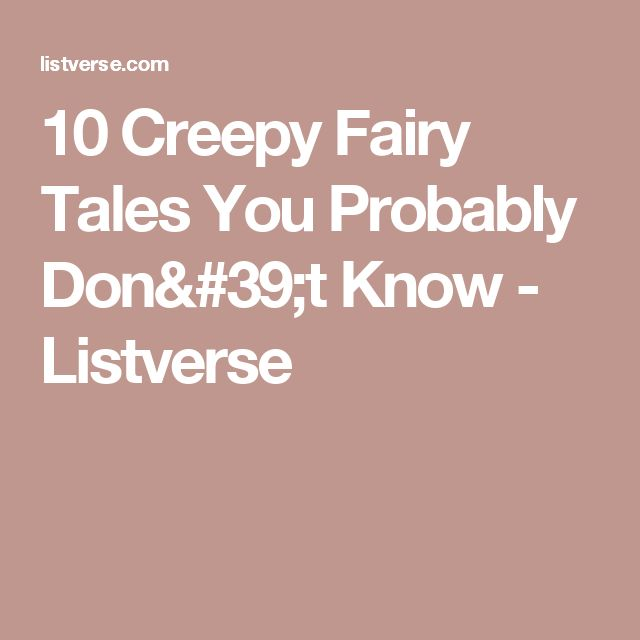10 Creepy Fairy Tales You Probably Don't Know - Listverse