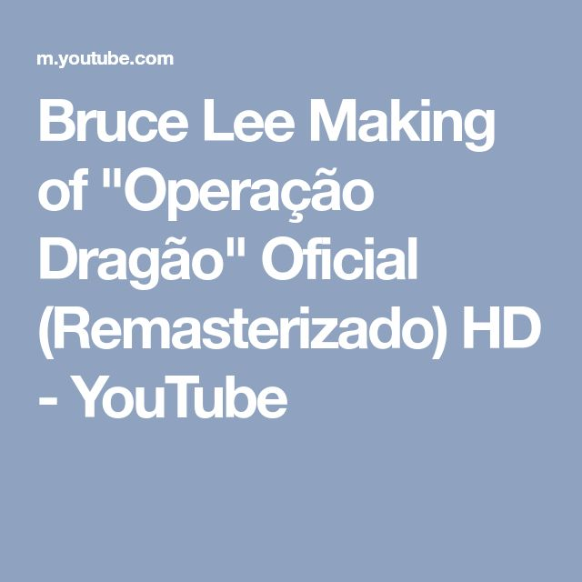 """Bruce Lee Making of """"Operação Dragão"""" Oficial (Remasterizado) HD - YouTube"""