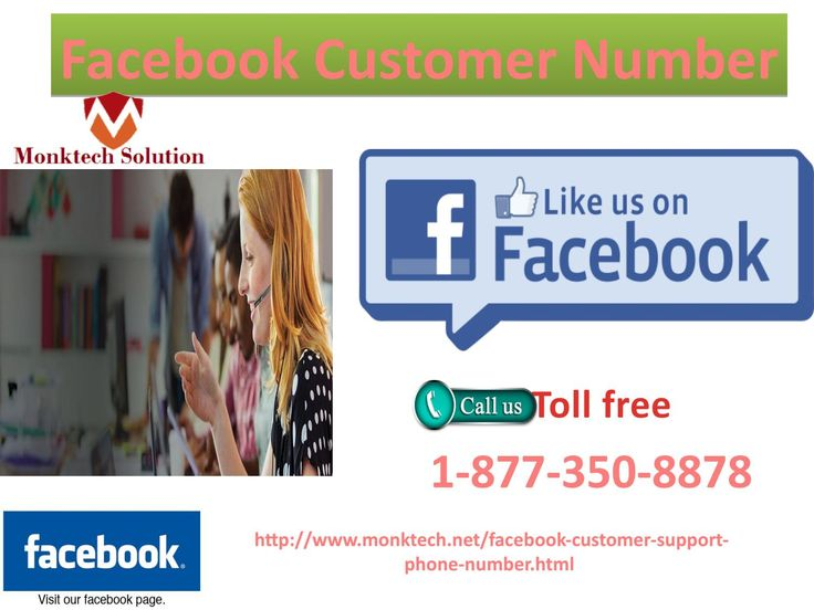 Is Facebook Customer Number Available 24 Hours1-877-350-8878?Yes, you will feel happy to hear this news that our Facebook Customer Number is available 24 hours. So, if you are facing any kind of issues that is related with Facebook, then grab our facility as soon as possible which will sort out all your hurdles in no time. To gain our service, call us at our toll-free number 1-877-350-8878 now. Click here http://www.monktech.net/facebook-customer-support-phone-number.html