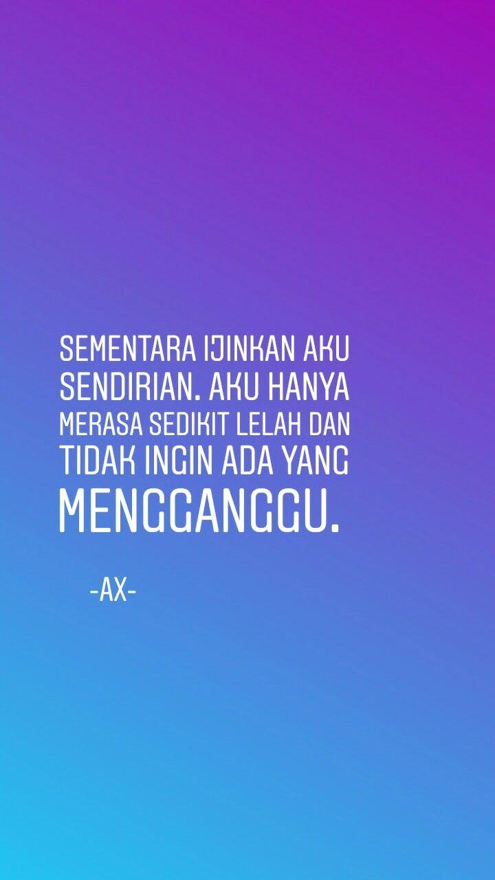kutipan ax quotes alone motivasi kata kata motivasi