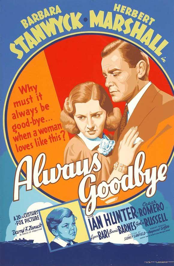 """Always Goodbye"" (1938) Herbert Marshall, Barbara Stanwyck"
