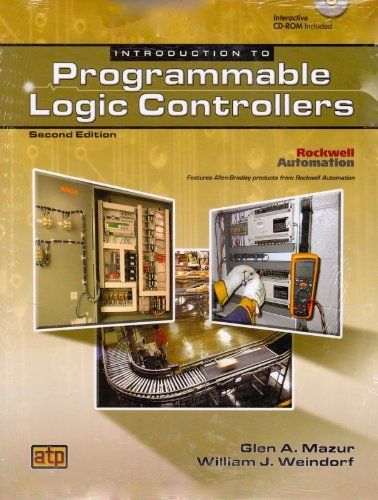 Introduction to Programmable Logic Controllers by Glen A. Mazur. $100.00. Edition - 2nd. Publisher: Amer Technical Pub; 2nd edition (January 15, 2011). Publication: January 15, 2011