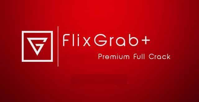 FlixGrab+ 1 3 5 157 Premium (Netflix HD Downloader) + Crack