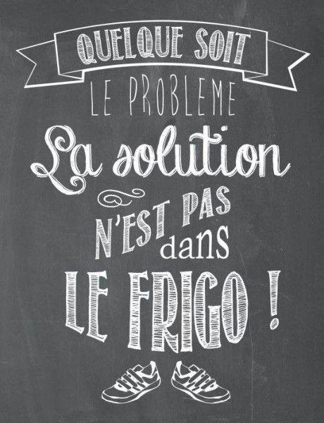 Quelque soit le problème, la solution n'est pas dans le frigo !!! .