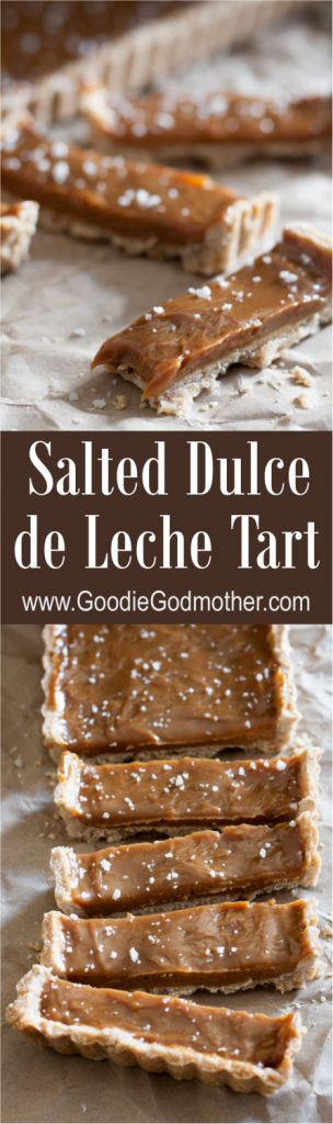 Salted Dulce de Leche Tart - Like a more elegant version of a dulce de leche stuffed churro, this tart recipe is easy, elegant, and most importantly, delicious! * GoodieGodmother.com