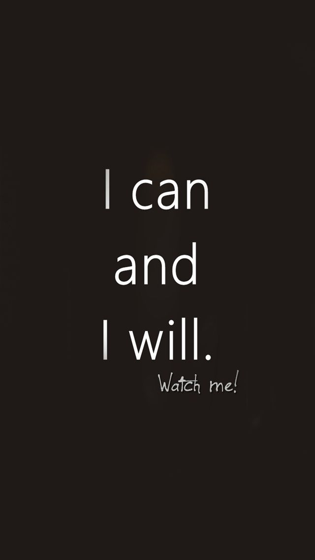 I can and I will - #motivational #quote #black&white iPhone wallpaper / Picture message @mobile9