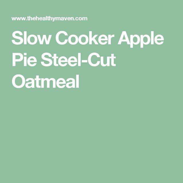 Slow Cooker Apple Pie Steel-Cut Oatmeal