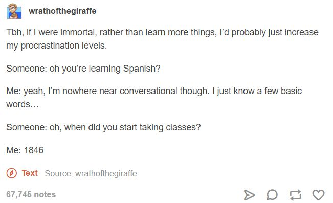 I already speak Spanish & English but that would be me with other languages like French