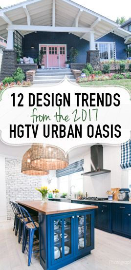 12 Ways to get the Urban Oasis look in your home! From the 2017 HGTV Urban Oasis Tour.