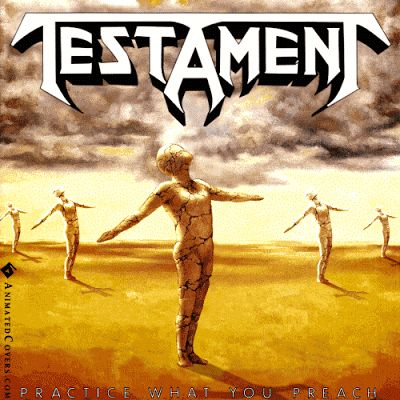All Hail Metal - Animated .GIF Metal Album Covers: Testament Practice What You Preach
