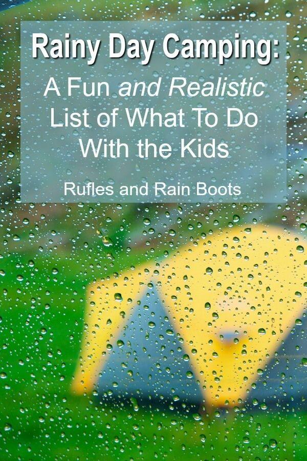 Comment s'amuser à camper sous la pluie avec des enfants   – Camping with Kids