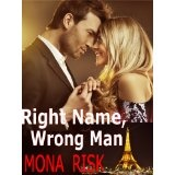 Right Name, Wrong Man (Kindle Edition)By Mona Risk