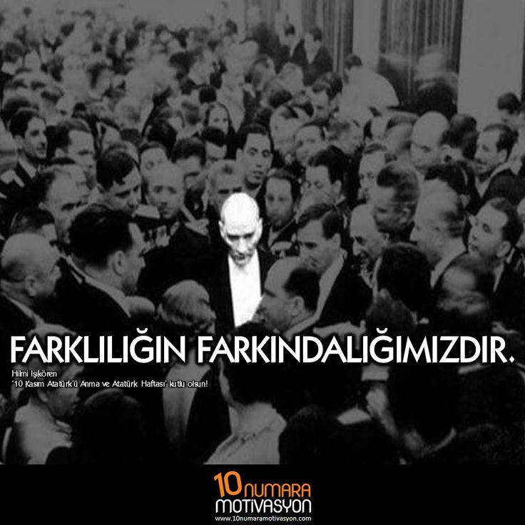 Farklılık  https://10numaramotivasyon.com/farklilik/ #MustafaKemal #Atatürk #farklılık #farkındalık #motivasyon