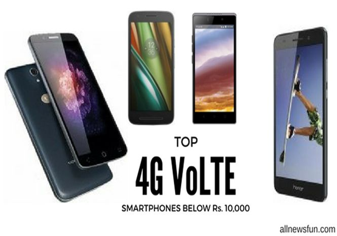 List of 4G VoLTE mobile phones with best features, performance and low price, under 10000. Phones with long time battery backup and high quality camera.